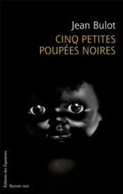 Cinq petites poupées noires - Couverture - Format classique