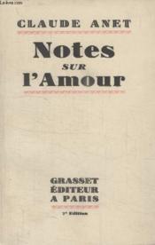Notes Sur Lamour. - Couverture - Format classique