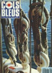COLS BLEUS. HEBDOMADAIRE DE LA MARINE ET DES ARSENAUX N°2166 DU 11 AVRIL 1992. ENTRETIEN DE LA FLOTTE A LA DCN DE TOULON par L'INGEN. EN CHEF DE L'ARMEMENT DELCOURT / CHRONIQUE D'UNE TLD, DE LORIENT A DAKAR par LE CAP. DE CORVETTE PREZELIN / AUX PORTES... - Couverture - Format classique