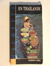 Guides Visa ; En Thaïlande - Intérieur - Format classique