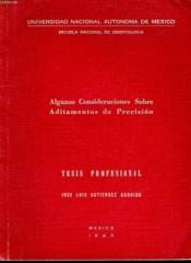 Algunas Consideraciones Sobre Aditamentos De Precision - Couverture - Format classique