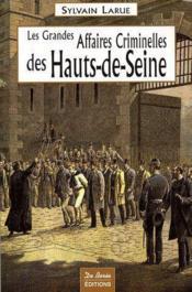 Hauts-de-Seine, grandes affaires criminelles - Couverture - Format classique