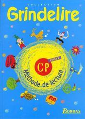 GRINDELIRE ; lecture ; CP ; livre de l'élève (édition 1999) - Intérieur - Format classique
