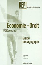 Economie Droit 2e Bep ; Guide Pedagogique - Couverture - Format classique