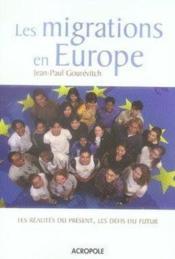 Les migrations en europe ; les réalités du présent, les défis du futur - Couverture - Format classique