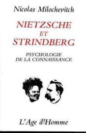 Nietzsche et Strindberg ; psychologie de la connaissance - Couverture - Format classique