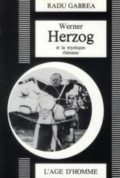 Werner Herzog et mystique rhénane - Couverture - Format classique