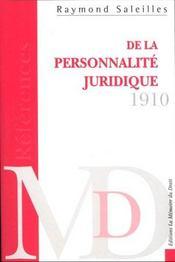 De La Personnalite Juridique ; Histoire Et Theorie ; Vingt Cinq Lecons D'Introduction A Un Cours De Droit Civil Compare - Intérieur - Format classique