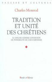 Tradition et unite des chretiens - Intérieur - Format classique