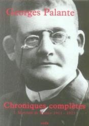 Chroniques completes t.1 ; mercure de france, 1911-1923 - Couverture - Format classique