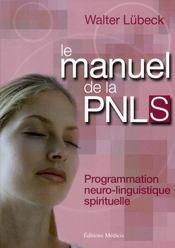 Le Manuel De La Pnls - Intérieur - Format classique
