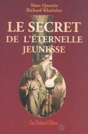 Le Secret De L'Eternelle Jeunesse - Couverture - Format classique