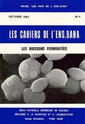 Cahier t.4 ; les boissons fermentees - Couverture - Format classique