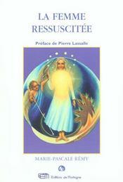 Femme Ressuscitee (La) - Intérieur - Format classique
