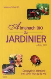 L'almanach bio du jardinier 2011 - Couverture - Format classique