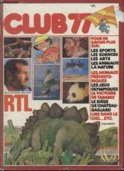 Club 77 Pour En Savoir Plus Sur Les Sports Les Sciences Les Arts Les Animaux ... - Couverture - Format classique