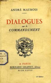 Dialogues Sur Le Commandement. - Couverture - Format classique