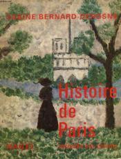 Histoire De Paris Racontee Aux Enfants - Couverture - Format classique