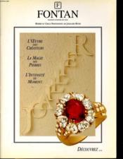 Fontan - L'Oeuvre Des Createurs - La Magie Des Pierres - L'Intensite Du Moment... - Couverture - Format classique