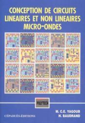 Conception de circuits lineaires et non-lineaires en micro-ondes - Couverture - Format classique