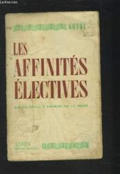 Les Affinites Electives. - Couverture - Format classique