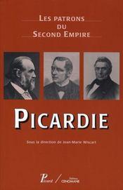 Les Patrons Du Second Empire T10 Picardie - Intérieur - Format classique
