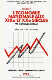 Economie Nationale 19e 20e Siecles (L') - Couverture - Format classique
