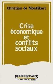 Crise économique et conflits sociaux - Couverture - Format classique