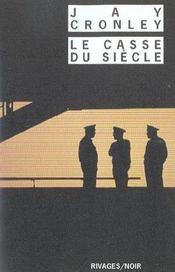 Le Casse Du Siecle - Intérieur - Format classique
