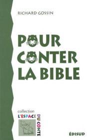 Pour conter la bible - Couverture - Format classique