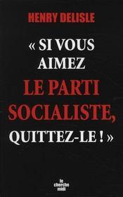 Si vous aimez le parti socialiste, quittez-le ! - Intérieur - Format classique