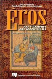 Eros au féminin, Eros au masculin ; nouvelles explorations en sexoanalyse - Couverture - Format classique