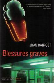 Blessures Graves - Couverture - Format classique