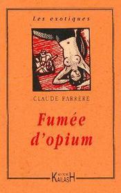 Fumee d'opium - Intérieur - Format classique
