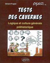 Tests Des Cavernes Logique Et Culture Generale Prehistorique - Intérieur - Format classique