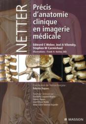 Netter ; précis d'anatomie clinique et en imagerie médicale - Couverture - Format classique