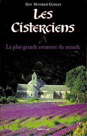 Les cisterciens, la plus grande aventure du monde - Intérieur - Format classique