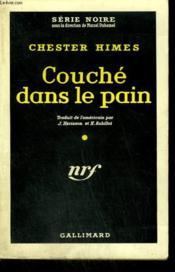 Couche Dans Le Pain. ( A Jealous Man Can'T Win ). Collection : Serie Noire N° 522 - Couverture - Format classique
