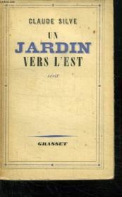 Un Jardin Vers L Est. - Couverture - Format classique