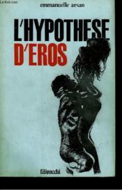 L'Hypothese D'Eros - Couverture - Format classique