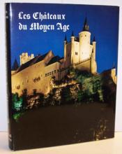 Les châteaux du Moyen-Age - Couverture - Format classique
