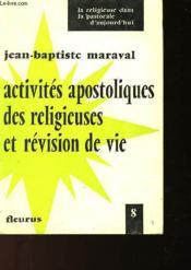 Activites Apostoliques Des Religieuses Et Revision De Vie - Couverture - Format classique