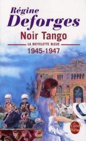 La bicyclette bleue T.4 ; noir tango, 1945-1947 - Couverture - Format classique