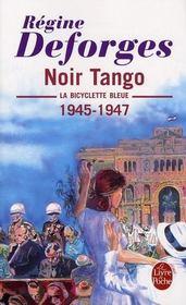 La bicyclette bleue T.4 ; noir tango, 1945-1947 - Intérieur - Format classique