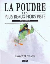 La Poudre Les + Beaux Hors Piste - Intérieur - Format classique