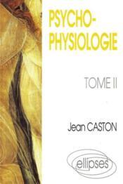Psychophysiologie Tome 2 - Couverture - Format classique