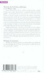 Histoire de la france politique t.1 ; le moyen âge, 481-1514 - 4ème de couverture - Format classique