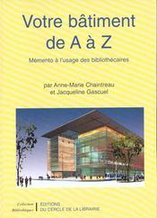 Votre bâtiment de A à Z - Intérieur - Format classique