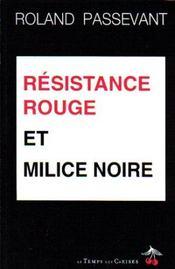 Résistance rouge et milice noire - Intérieur - Format classique