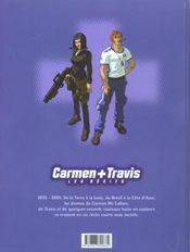 Carmen + Travis T.1 ; les récits - 4ème de couverture - Format classique